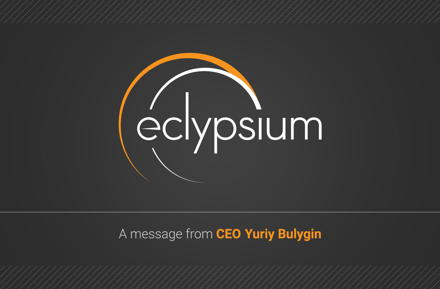 A message from CEO Yuriy Bulygin